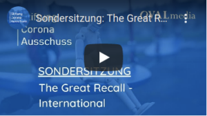 Corona-Ausschuss - The Great Recall - International